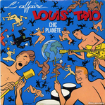 L'Affaire Louis Trio - Chic planète