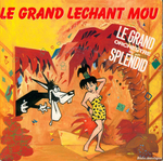 Le Grand Orchestre du Splendid - Le grand léchant mou