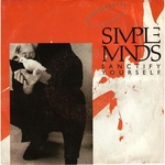 Simple Minds - Sanctify yourself