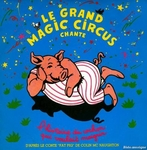 Le Grand Magic Circus - Le rock des canards