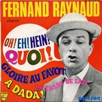 Fernand Raynaud - Oh ! Eh ! Hein ! Quoi !