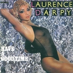 Laurence d'Arpy - Have a good time