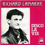Richard Lamarre - Disco la vie