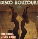 The Great Disco Bouzouki Band - Disco bouzouki