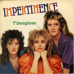 Impertinence - J'imagine