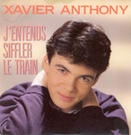 Xavier Anthony - J'entends siffler le train