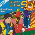 Stone Revival Band - Disco to the 50's part 2