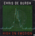 Vignette de Chris De Burgh - High on emotion