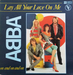 Vignette de ABBA - Lay all your love on me