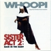 Vignette de Whoopi Goldberg and the Sisters - Ball of confusion (That's what the world is today)