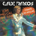 Vignette de Claude François - Love will call the tune