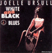 Vignette de Joëlle Ursull - White & black blues