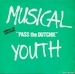 Vignette de Musical Youth - Pass the dutchie
