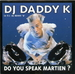 Vignette de DJ Daddy K - Do you speak martien ?