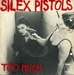 Pochette de Too Much - Silex pistols